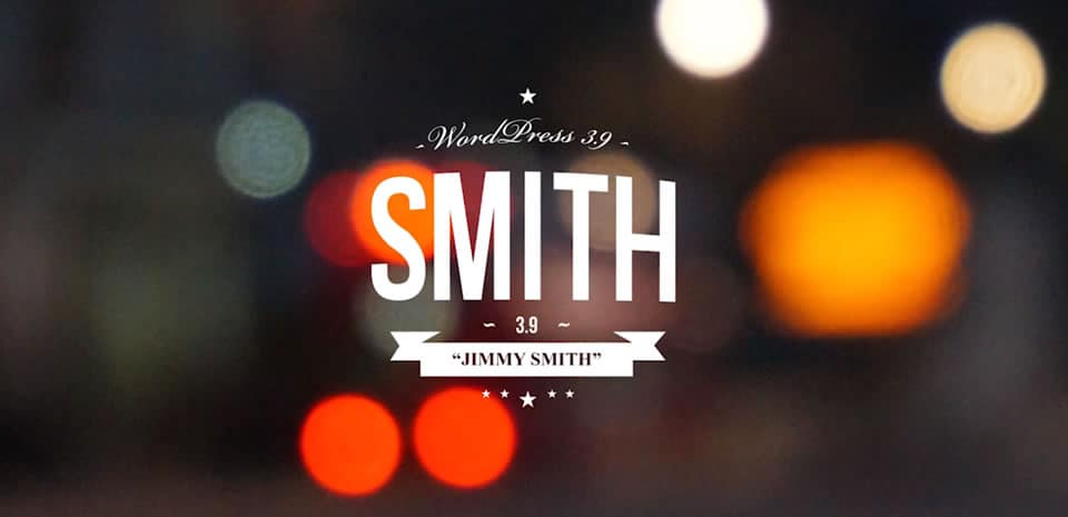 WordPress 3.9 Smith - 9bureau
