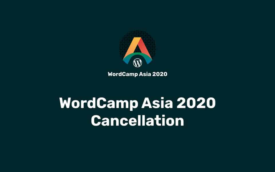 WordCamp Asia 2020 has been canceled - 9bureau